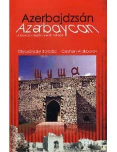Azerbajdzsán - A Kaukázus...