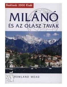 Milánó és az olasz tavak...