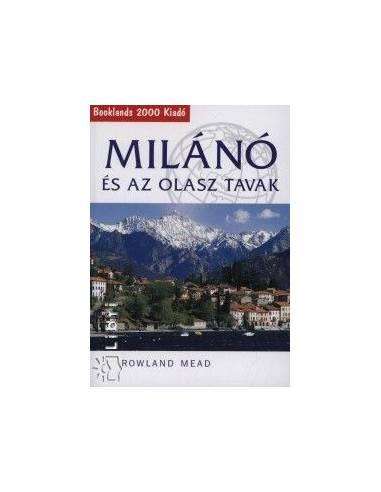 Milánó és az olasz tavak útikönyv -...