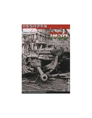 Forradalom és Szabadságharc 1956...