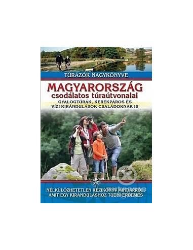 Magyarország csodálatos túraútvonalai...