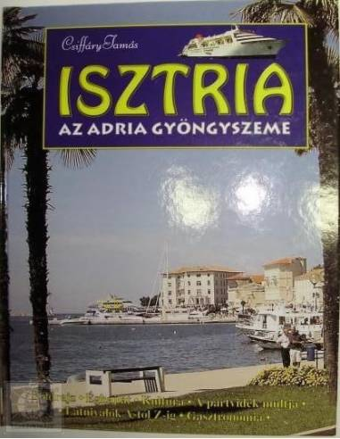 Isztria - Az Adria gyöngyszeme album