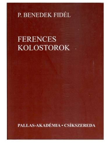 Ferences Kolostorok útikönyv