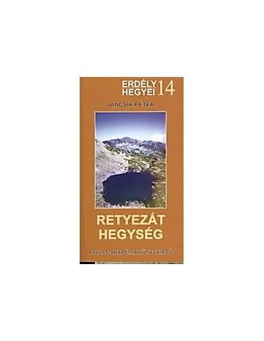 14 Retyezát-hegység útikönyv - Erdély...