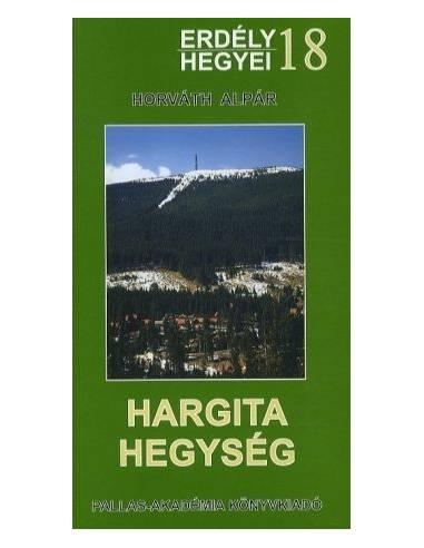 18 Hargita-hegység útikönyv - Erdély...