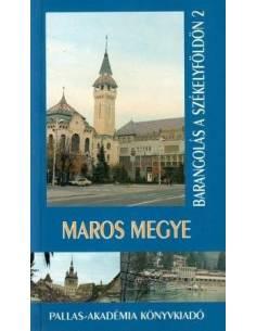 Maros megye útikönyv /...