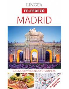 Madrid - Felfedező útikönyv...