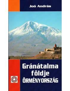 Gránátalma földje Örményország