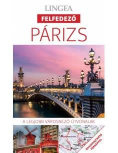 Párizs - Felfedező útikönyv...