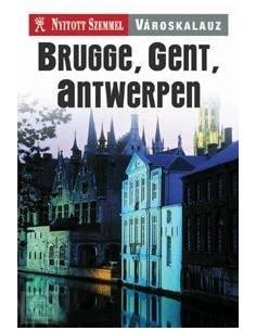 Brugge, Gent, Antwerpen...