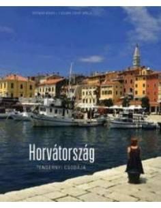 Horvátország tengernyi...