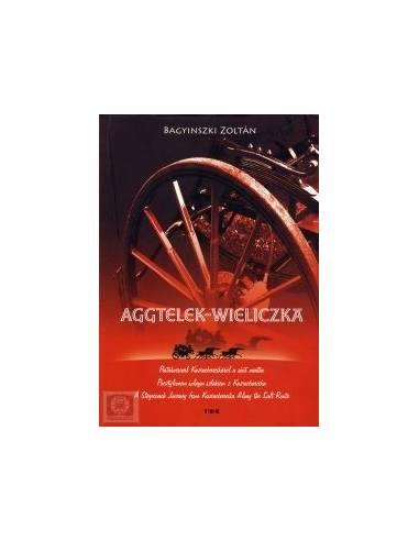 Aggtelek-Wieliczka Postakocsival...