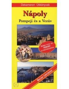 Nápoly, Pompeji és a Vezúv...