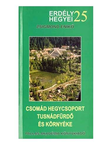 25 Csomád hegycsoport, Tusnádfürdő és...