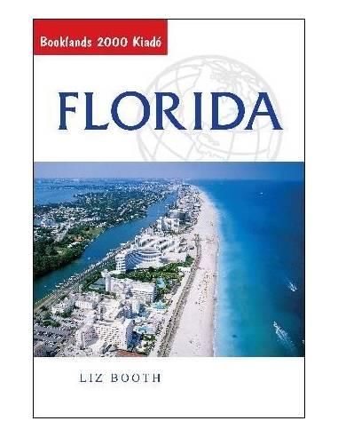 Florida útikönyv - Booklands