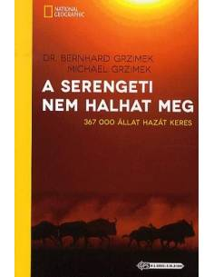 A Serengeti nem halhat meg...
