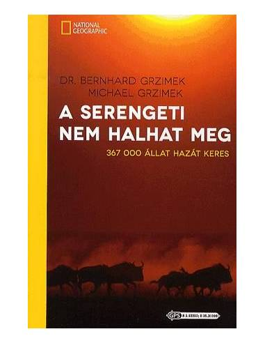 A Serengeti nem halhat meg - 367 000...
