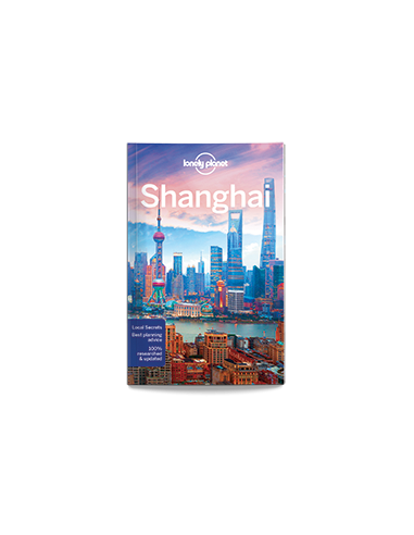 Shanghai city guide - Lonely Planet