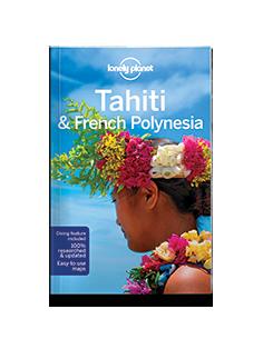 Tahiti & French Polynesia...