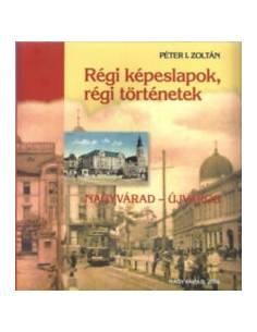 Péter I. Zoltán: Régi...