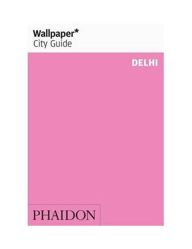 Delhi Wallpaper City Guide