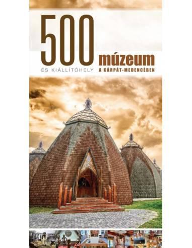 500 múzeum és kiállítóhely a...