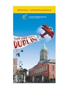 Dublin útikalauz...