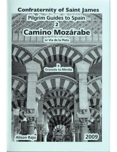 Szent Jakab Út - Camino Mozarabe 2B...