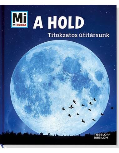 A Hold - Titokzatos útitársunk -...