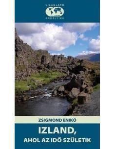 Izland, Ahol az idő...
