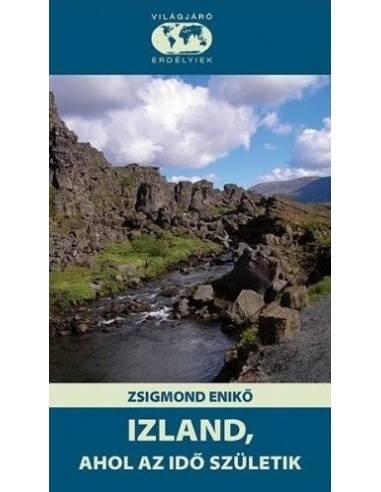 Izland, Ahol az idő születik útikönyv