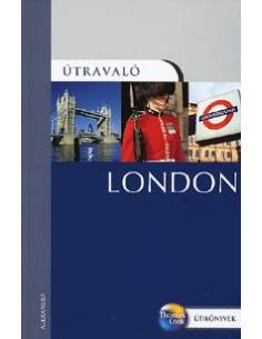 London útikönyv - Útravaló