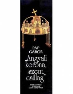 Angyali korona, szent...