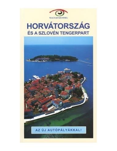 Horvátország és a szlovén tengerpart...