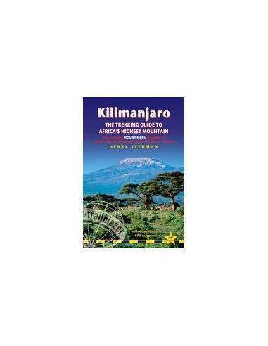 KILIMANJARO - THE TREKKING GUIDE TO...