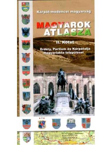Magyarok atlasza II. kötet - Erdély,...