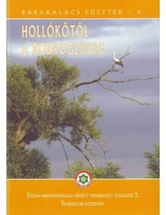 Hollókő - Tokaj / Bodrogzug...