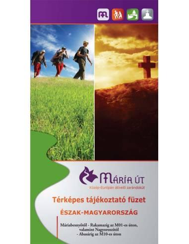 Mária út - Észak-Magyarország -...