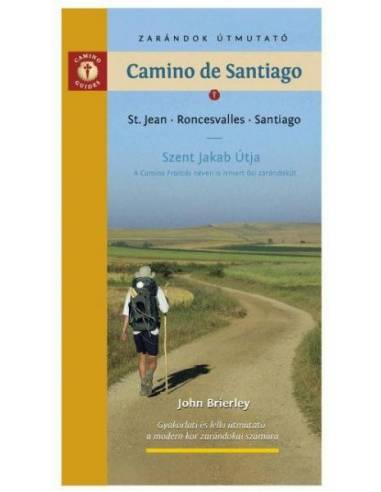 Camino de Santiago - Szent Jakab Út...