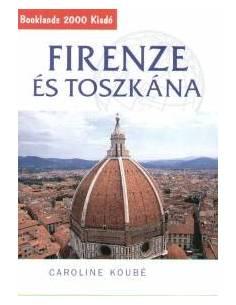 Firenze és Toszkána...